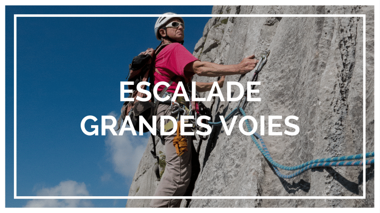 Escalade grandes voies
